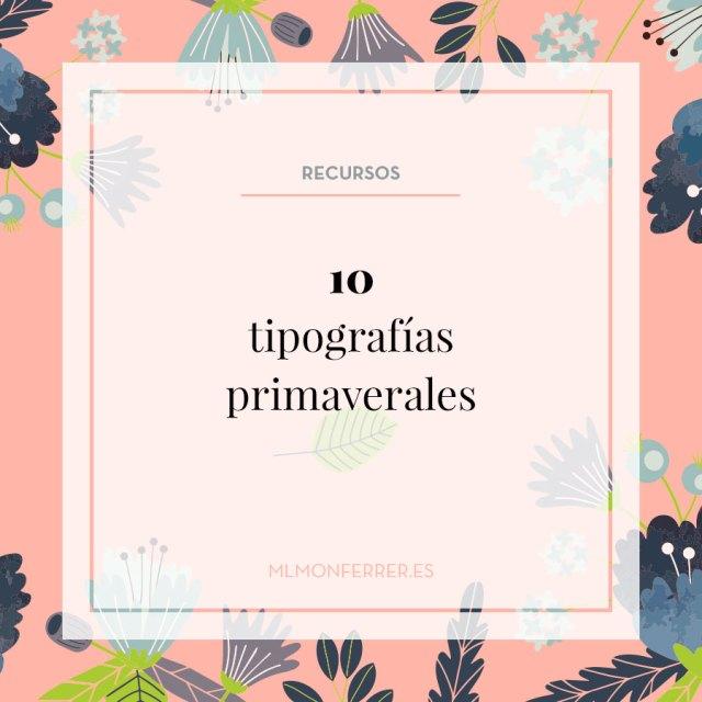 10 tipografías primaverales