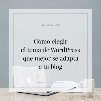 Cómo elegir el tema de WordPress que mejor se adapta a tu blog