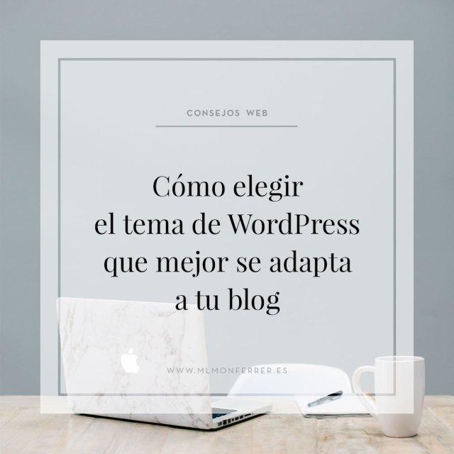 Cómo elegir el tema de WordPress que mejor se adapta a tu blog ...