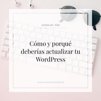 Cómo y porqué deberías actualizar WordPress