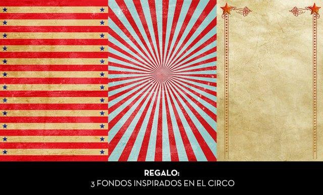 Extra de Regalo: 3 fondos gratis para tus diseños inspirados en el circo