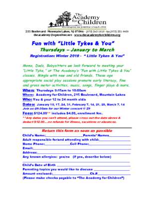 The Academy for Children – Winter Registration Little Tykes and You