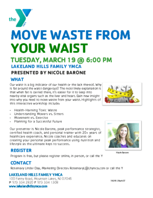 Move Waste From Your Waist  – Lakeland Hills Y