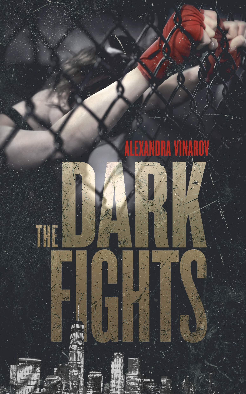Alexandra Vinarov's novel 'The Dark Fights' set to release Aug. 11