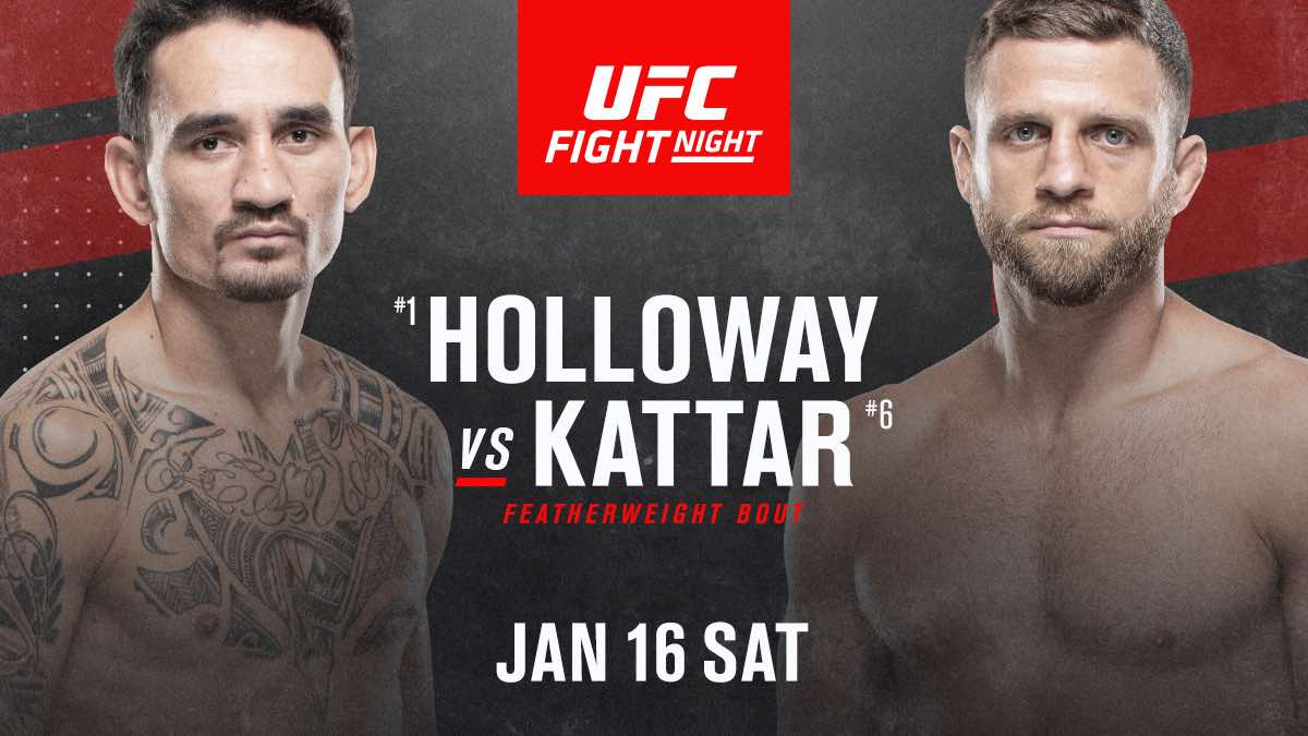 UFC on ESPN+ 45:  Former featherweight champion Max Holloway meets Calvin Kattar