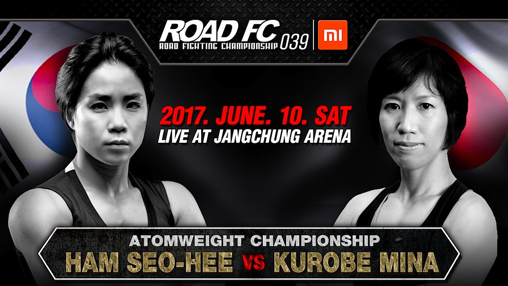 Xiaomi ROAD FC 039 update: Ham Seo-Hee to face DEEP Champion Kurobe Mina for the ROAD FC Women's Atomweight Championship -