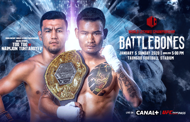 MIDDLEWEIGHT WORLD LETHWEI CHAMPION TOO TOO TO DEFEND HIS TITLE AGAINST UZBEKISTAN'S NAIMJON TUHTABOYEV  COMPLETE CARD ANNOUNCED FOR WLC: BATTLEBONES IN TAUNGOO, MYANMAR -