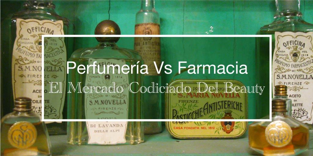 Perfumería Vs Farmacia: El Mercado Codiciado Del Beauty