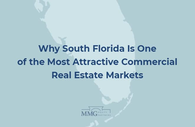 Why South Florida Remains One of the Most Attractive Commercial Real Estate Markets
