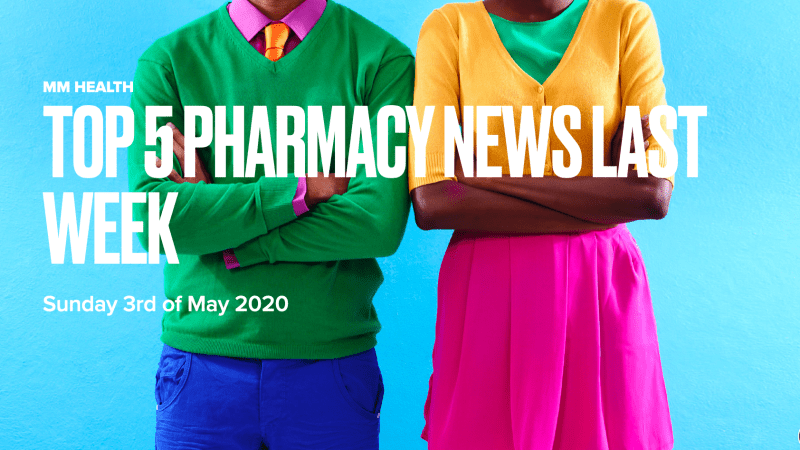 Top 5 Pharmacy News 3 May