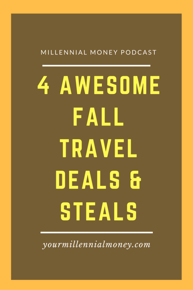 It's fall and a great time to get out and travel. On this podcast episode, we're covering 4 awesome fall travel deals to stretch your money.