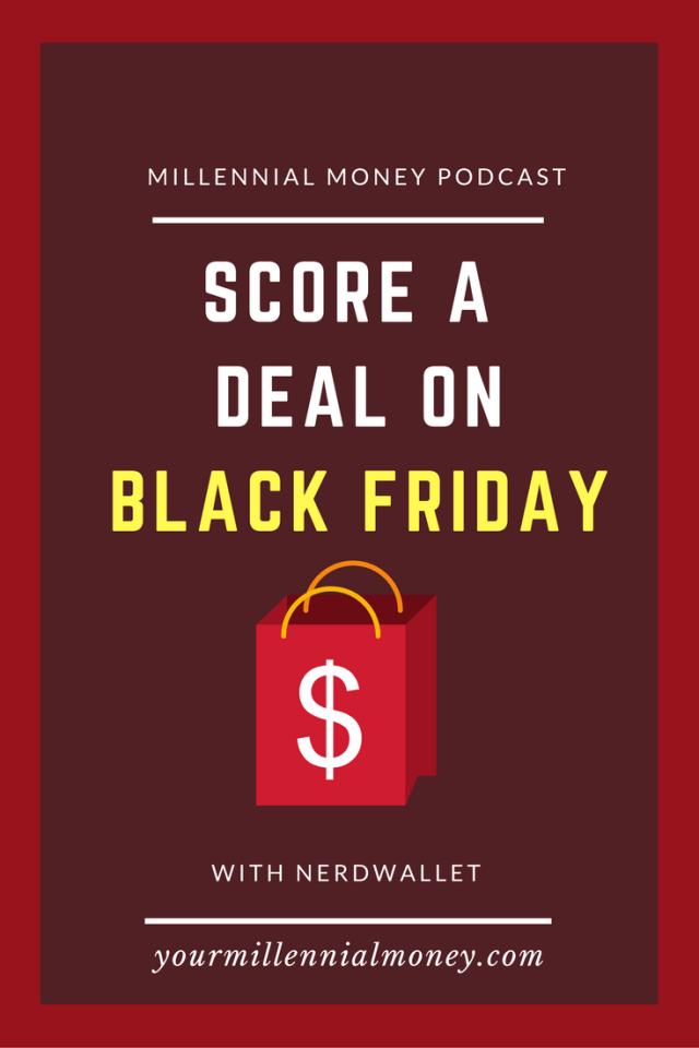 Black Friday is just around the corner and it's hard to know if you're actually getting a deal or not. Check out this podcast for the ultimate guide to Black Friday shopping with Courtney from NerdWallet.