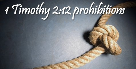 1-timothy-2-12-prohibitions