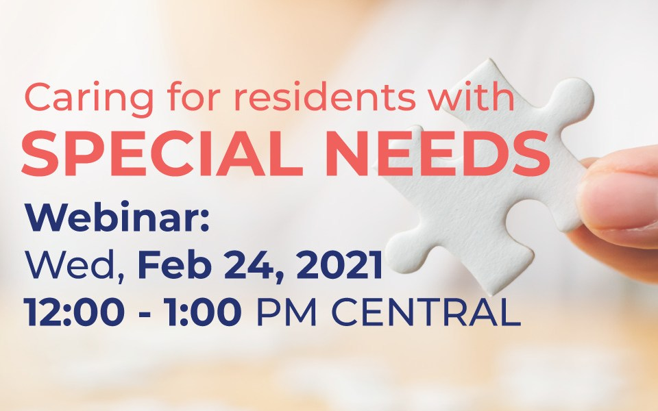 Caring for resident's with special needs