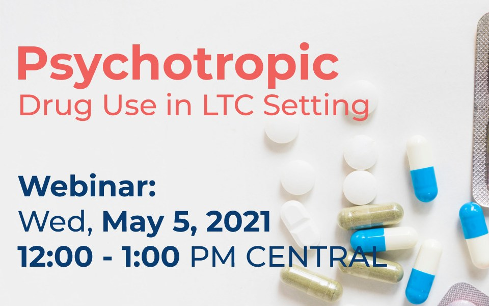 Psychotropic Drug Use Webinar