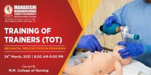 Training of Trainers (TOT) Neonatal Resuscitation Program