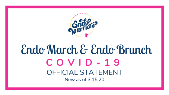 COVID-19 Endo March and Brunch Update 3.15.20
