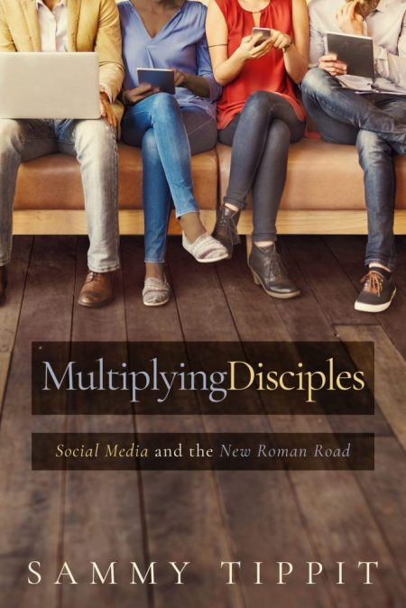 New Book by Sammy Tippit Explains How Social Media Can be Used to Spread the Gospel
