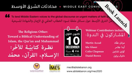 ABTS Hosts Final Session of theMiddle East Conversation 2020