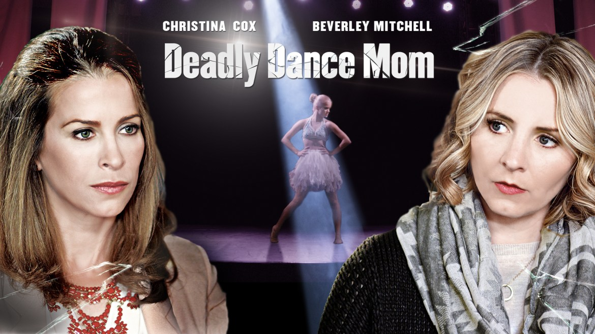 Deadly Dance Mom