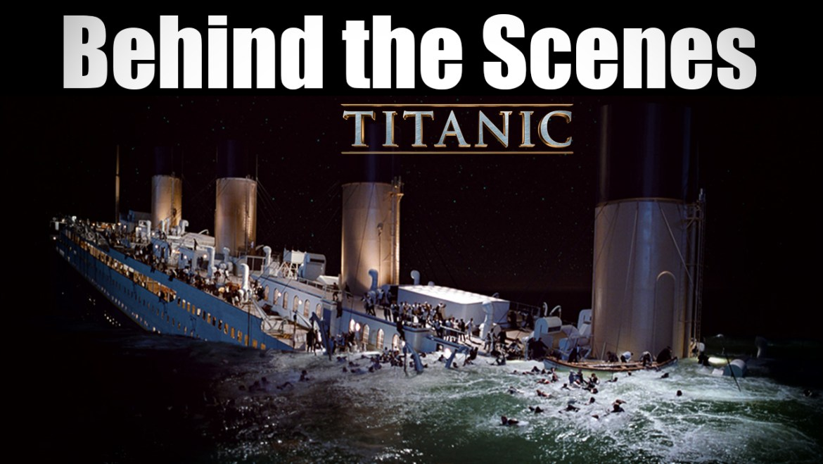 Making scenes of Titanic