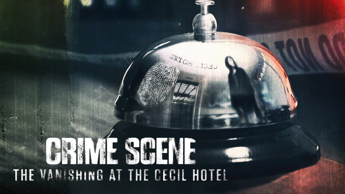 Crime Scene The Vanishing at the Cecil Hotel (2021) – Amazing of Mobi Racer