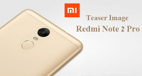 Xiaomi president teases Redmi Note 2 PRO ahead of its 24th November unveil