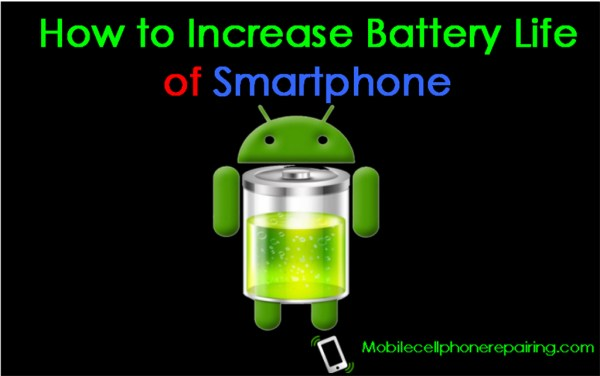 How to Increase Battery Life of Smartphone