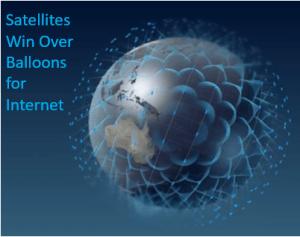 Satellites Win Over Balloons for Internet