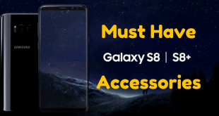 Must Have S8 Accessories