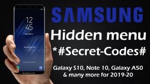 List of All Samsung Galaxy Secret Codes, Hacks and Hidden Menu