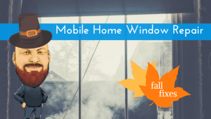 Mobile Home Window Repair: When The Chips Are Down