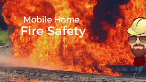 Mobile Home Fire Safety | What To Do In An Emergency