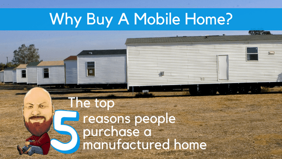 Why Buy A Mobile Home? | The Top 5 Reasons People Purchase A ... Buy A Mobile Home on buy a trailer home, buy a model home, buy a motor home, glass mobile home, build a mobile home, buy a vacation home, how much is a mobile home, sell my mobile home, design a mobile home, buying mobile home, buy a container home, garage mobile home, find a mobile home,
