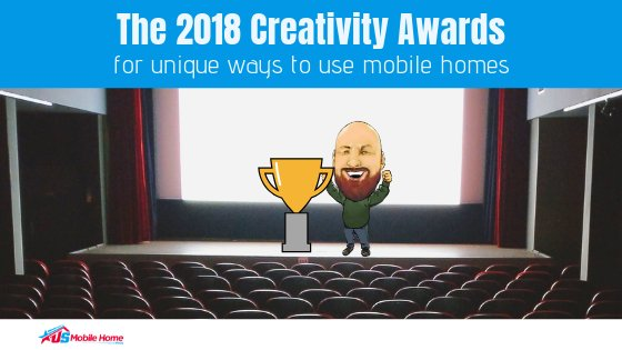 """Featured image for """"The 2018 Creativity Awards For Unique Ways To Use Mobile Homes"""" blog post"""
