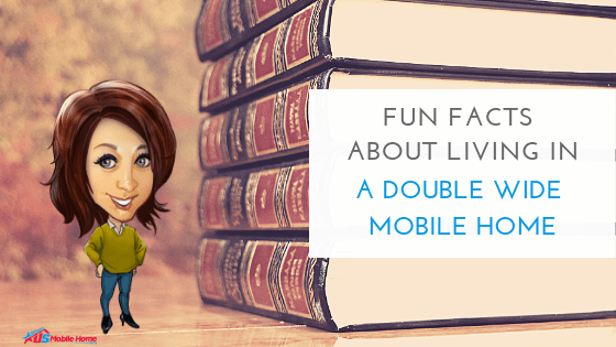 """Featured image for """"Fun Facts About Living In A Double Wide Mobile Home"""" blog post"""