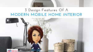 3 Design Features Of A Modern Mobile Home Interior