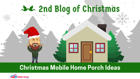"Featured image for ""2nd Blog Of Christmas: Christmas Mobile Home Porch Ideas"" blog post"