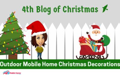 4th Blog Of Christmas: Outdoor Mobile Home Christmas Decorations