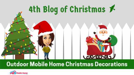 """Featured image for """"4th Blog Of Christmas: Outdoor Mobile Home Christmas Decorations"""" blog post"""