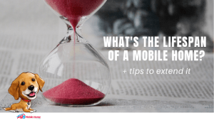 What's The Lifespan Of A Mobile Home? + Tips To Extend It