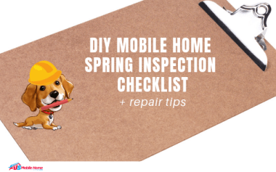 DIY Mobile Home Spring Inspection Checklist + Repair Tips