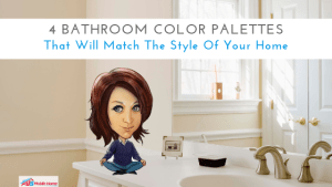 4 Bathroom Color Palettes That Will Match The Style Of Your Home