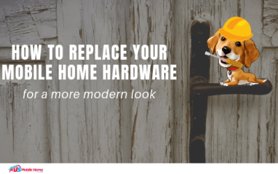 How To Replace Your Mobile Home Hardware For A More Modern Look