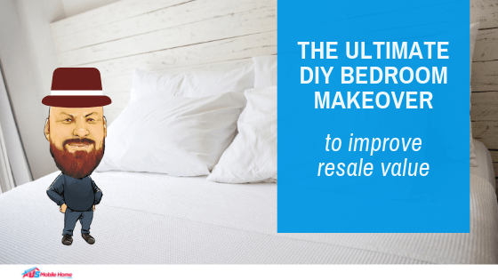 """Featured image for """"The Ultimate DIY Bedroom Makeover To Improve Resale Value"""" blog post"""