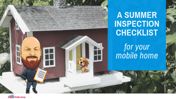 """Featured image for """"A Summer Inspection Checklist For Your Mobile Home"""" blog post"""