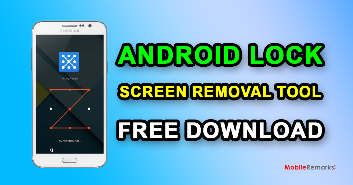 Android Lock Screen Removal Tool Free Download