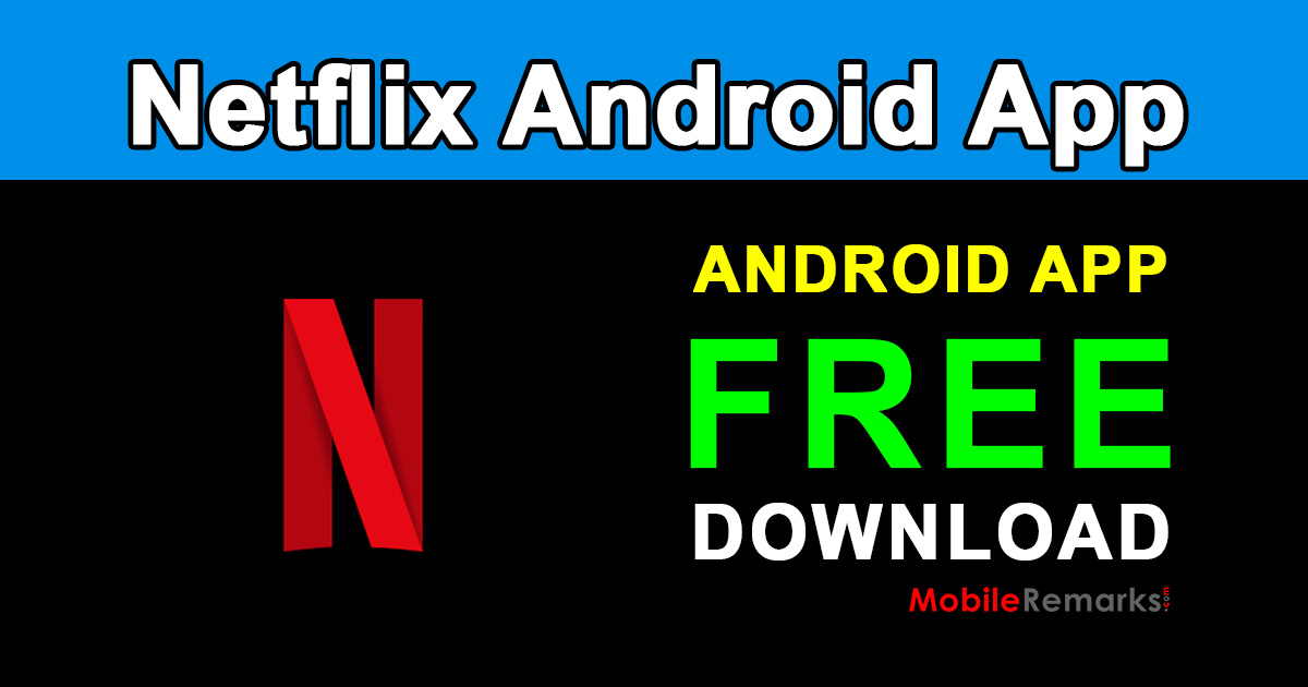 netflix android app free download