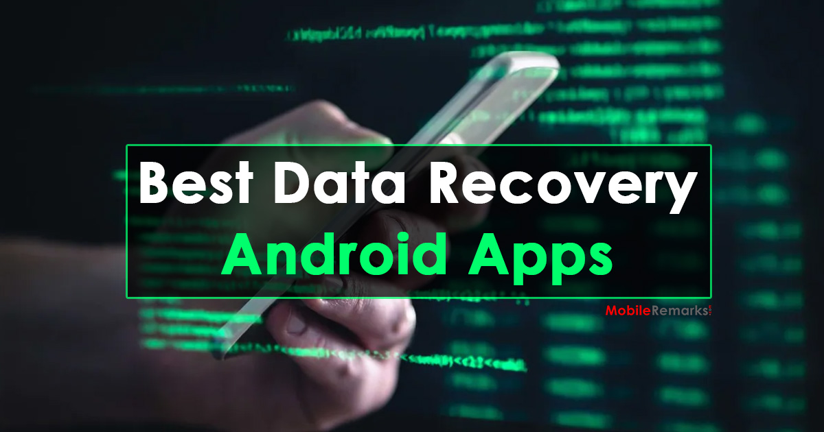 Best Data Recovery Apps For Android