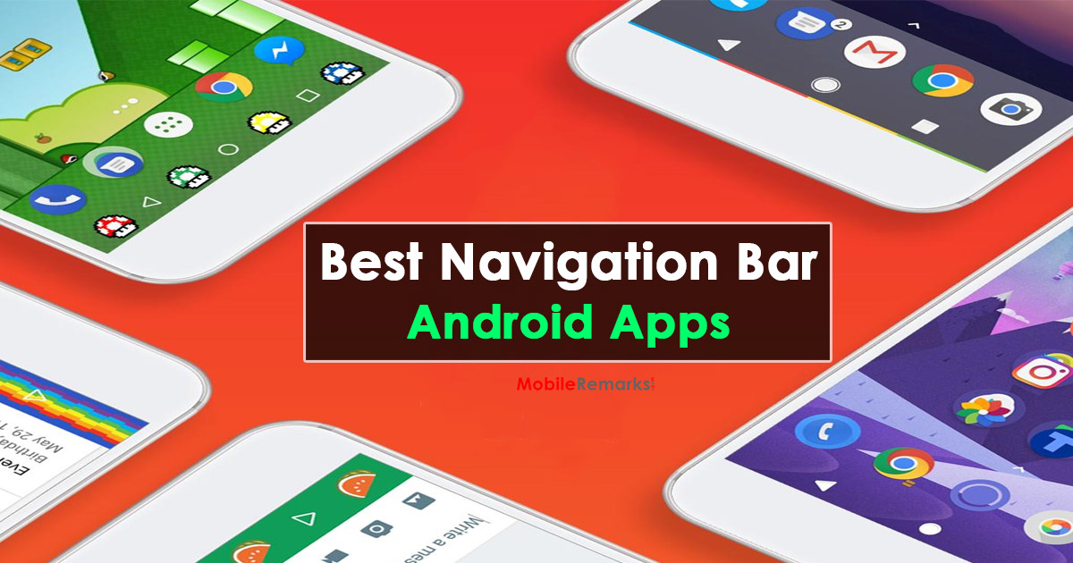 Best Navigation Bar Apps For Android